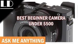 Video Best beginner camera under $500 download MP3, 3GP, MP4, WEBM, AVI, FLV Mei 2018