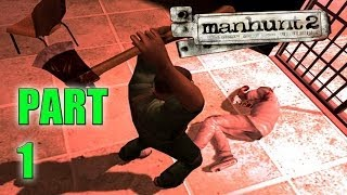 AWAKENING! - Manhunt 2 (Part 1 - Haunted Gaming)