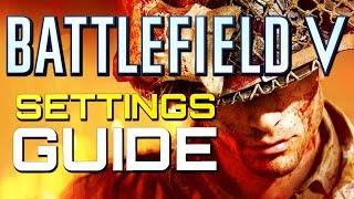 Battlefield 5 Settings Guide Best Sensitivity Best FOV Battlefield V