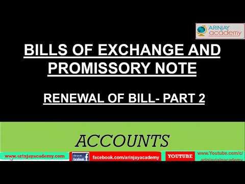 Bills of exchange  -  Renewal of bill part 2