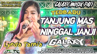 Download lagu TANJUNG MAS NINGGAL JANJI - PASUKAN AMBYAR - GALAXY MUSIK PATI