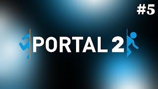 Portal 2 - Part 5