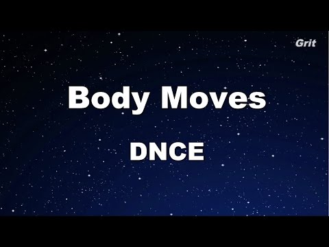 Body Moves - DNCE  Karaoke 【No Guide Melody】 Instrumental
