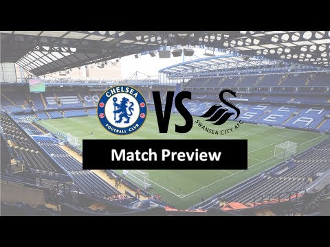Chelsea VS Swansea| Time to bag all 3 points! Preview.