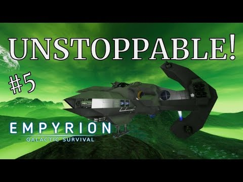 UNSTOPPABLE! - Empyrion Galactic Survival - Wolves Epic Survival - #5