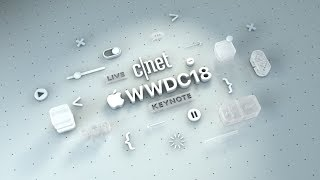 CNET's live coverage of Apple's 2018 WWDC