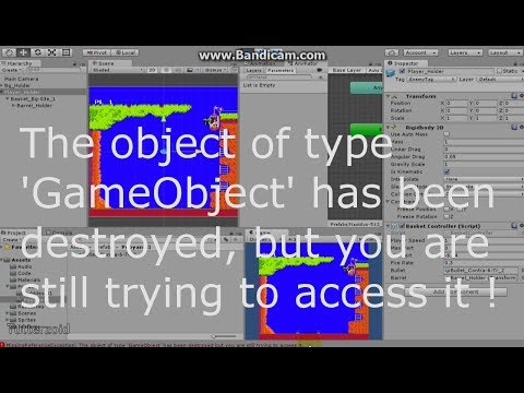 The object of type 'GameObject' has been destroyed but you are still trying to access it_Unity3d Fix