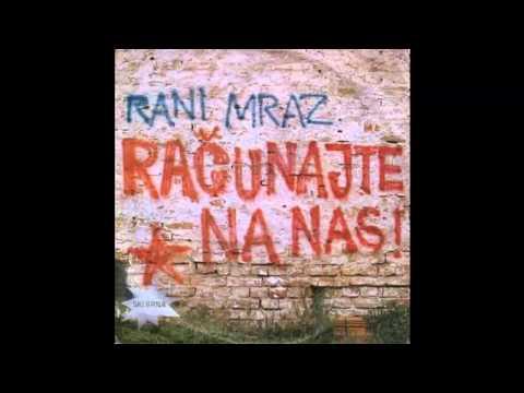 Rani mraz - Racunajte na nas - (Audio 1978) HD