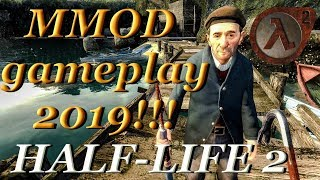 HALF LIFE 2 MMOD GAMEPLAY - LOST COAST