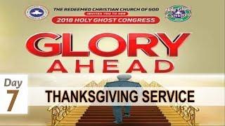 RCCG CONGRESS 2018 THANKSGIVING SERVICE_ #Day7
