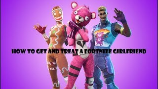 How 2 get and treat a Fortnite girlfriend with Thicco mode