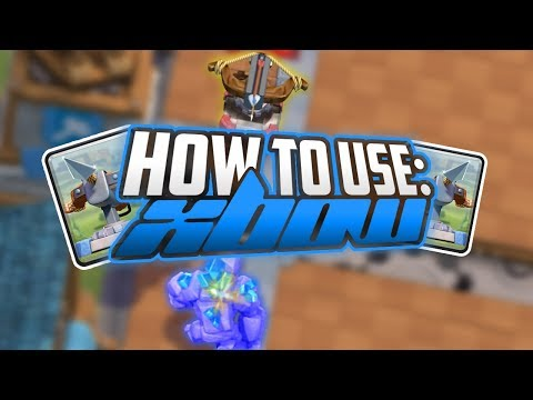 Clash Royale | How to Use: The Xbow