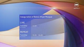Promo - Inauguration of Baitul Afiyat Mosque
