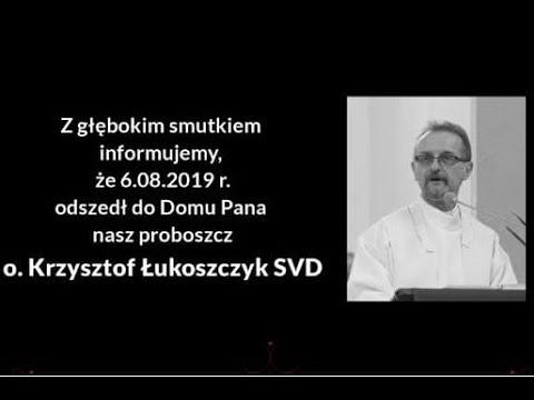 Msza Żałobna o. Krzysztofa Łukoszczyka SVD - 12.08.2019 Warszawa