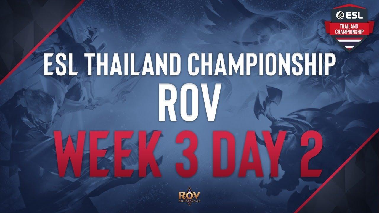 ESL Thailand Championship - ROV Week #3 Matchday #2