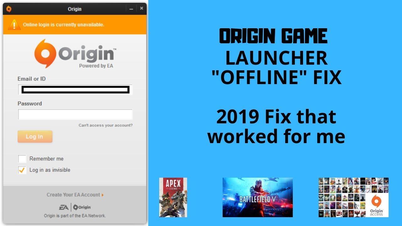 Origin Offline Fix 2019 // Origin Unavailable to sign in Fix