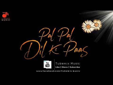 Pal Pal Dil Ke Paas Song Mp3 Download Mr Jatt Mp3 Lyrics Download Gicpaisvasco Org