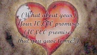 Backstreet Boys - 10,000 promises (lyrics)