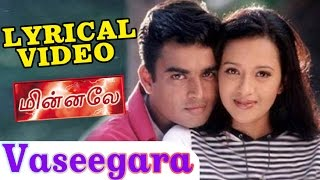Vaseegara | Harris Jayaraj | Goutham Menon | Minnale - வசீகரா | Tamil Lyrical HD Video