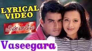 Vaseegara | Harris Jayaraj | Goutham Menon | Minnale - வசீகரா | Tamil Lyrical HD Video
