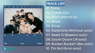 [Full Album] N U' E S T 뉴이스트 - Romanticize (The 2nd Album)
