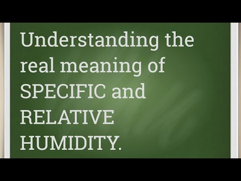Psychrometry lecture2(relative and specific humidity)