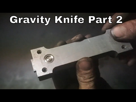 Gravity Knife Making Part 2- Making Custom Gravity Knife