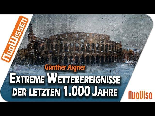 Extreme Wetterereignisse in Mitteleuropa der vergangenen 1.000 Jahre
