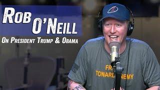 Rob O'Neill on Presidents Trump & Obama - Jim Norton & Sam Roberts