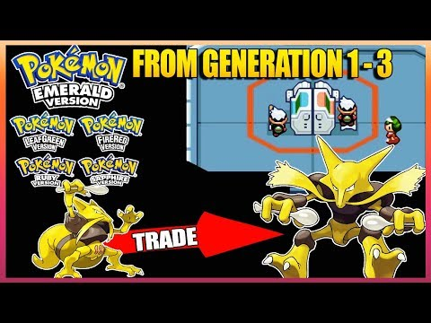 Pokemon Emerald/Ruby/Sapphire/FireRed/LeafGreen - All Trade Evolves From Generation (1-3)