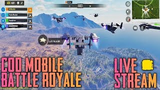 CALL OF DUTY MOBILE BATTLE ROYALE LIVE STREAM | CALL OF DUTY MOBILE FOR ANDROID
