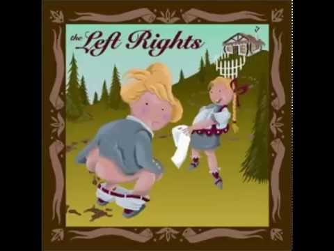 The Left Rights - The Left Rights (Full Album)