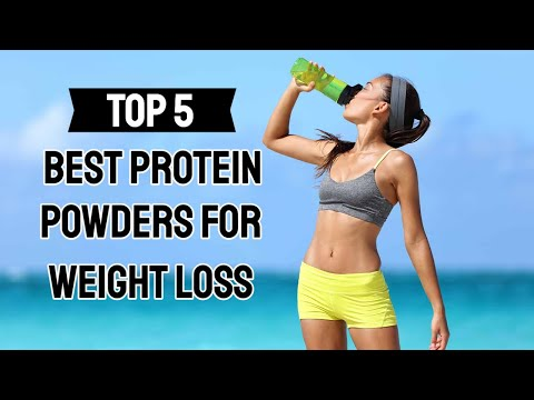 Best Protein Powders For Weight Loss 2020