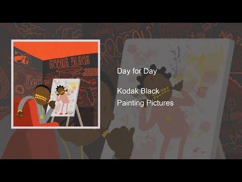 Kodak Black - Day for Day Lyrics