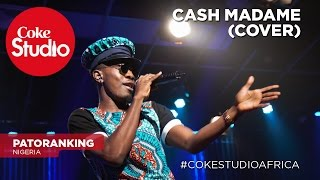 Patoranking: Cash Madame (Cover) – Coke Studio Africa