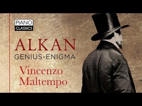 Alkan Genius-Enigma (Full Album) played by Vincenzo Maltempo