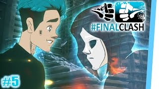 #FinalClash - Episode 05