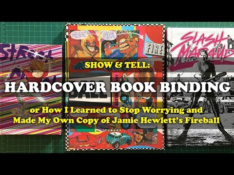 Show and Tell! Hardcover Book Binding: Jamie Hewlett's Fireball, Slash Maraud, and Street Angel