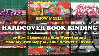 Show and Tell! Hardcover Book Binding: Jamie Hewlett's Fireball, Slash Maraud, and Street Angel