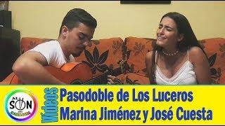 😍 Pasodoble Comparsa Los Luceros 'No es que la Luna Lunera' por Marina Jiménez y José Cuesta.