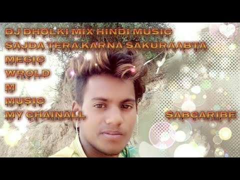 Sajda Tera Karnà Saku Raabta  Hindi Music All  Dj Dholki Mix