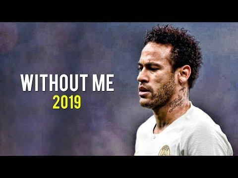 Neymar Jr | Without Me - Halsey | Skills & Goals | 2019 | HD