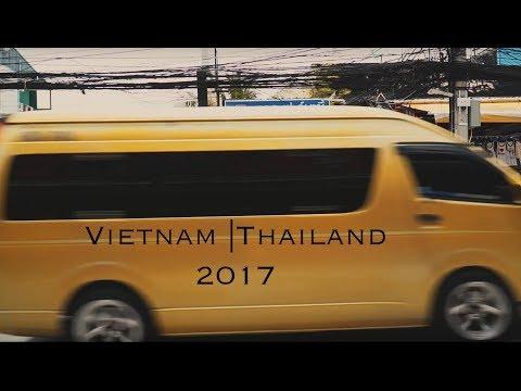 Vietnam   Thailand 2017