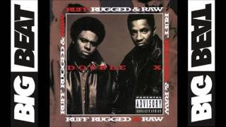 Double X Posse - Ruff, Rugged & Raw