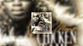 Gucci Mane - Chicken Talk 2 (Full Mixtape)