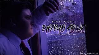 Epiq Nate- Nomo Love {Ft. King Krucial} (First Original)