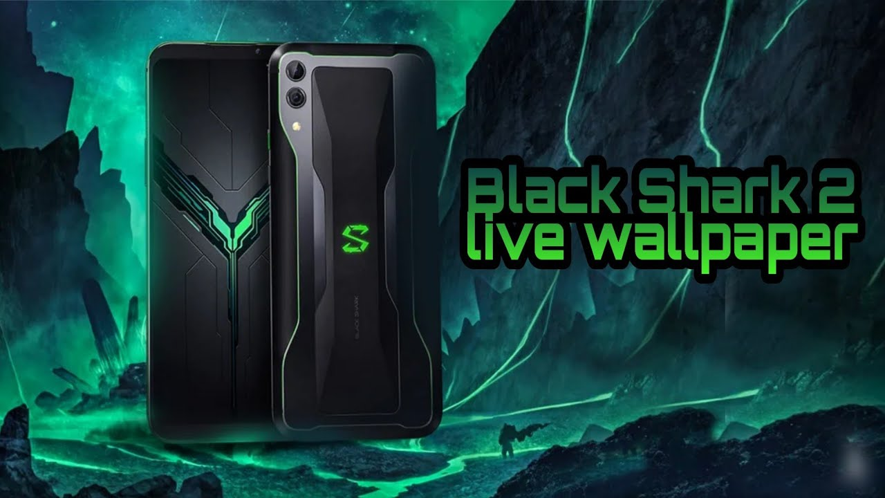 Black Shark 2 Live Wallpaper With Download Link Youtube