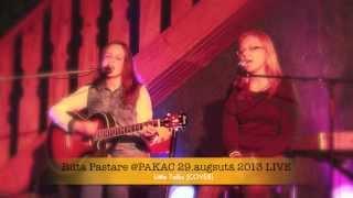 Rūta Pastare - Little Talks @PAKAC 28.augustā 2013