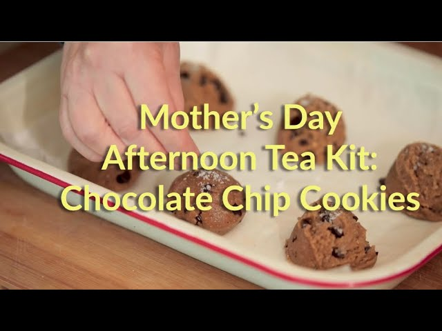 Mother's Day Afternoon Tea: Chocolate Chip Cookies