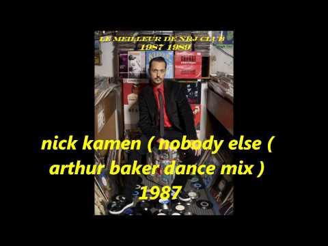nick kamen ( nobody else ) arthur baker dance mix 1987